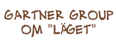 Gartner Group - Är läget viktigt?